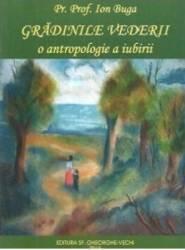 Gradinile Vederii - O Antropologie A Iubirii - Ion Buga