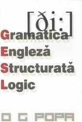 pret preturi Gramatica engleza structurata logic - O.G. Popa