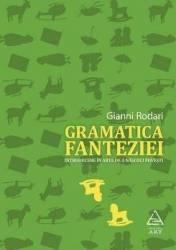 Gramatica fanteziei - Gianni Rodari Carti
