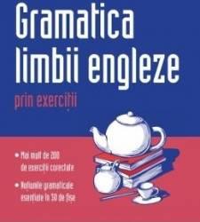 Gramatica limbii engleze prin exercitii - Marie Ploux Carti