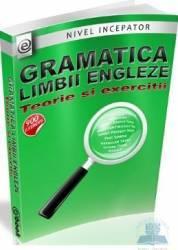 Gramatica limbii engleze. Teorie si exercitii - Olaru Constantin Carti