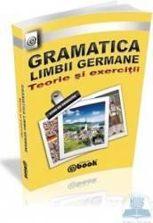 Gramatica limbii germane. Teorie si exercitii - Olaru Constantin Carti