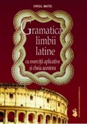 Gramatica Limbii Latine Cu Exercitii Aplicative Si