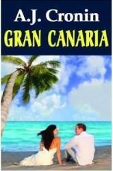 Gran Canaria - A.J. Cronin Carti