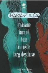 Grasane facand baie cu usile larg deschise - Marian Ilea