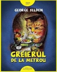 Greierul de la metrou - George Selden