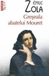 Greseala abatelui Mouret - Emile Zola