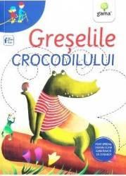 Greselile crocodilului