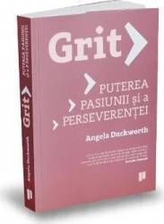 Grit. Puterea pasiunii si a perseverentei - Angela Duckworth title=Grit. Puterea pasiunii si a perseverentei - Angela Duckworth