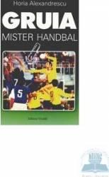 Gruia mister handbal - Horia Alexandrescu
