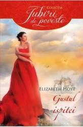 Gustul ispitei - Elizabeth Hoyt