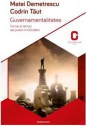 Guvernamentalitatea - Matei Demetrecu Codrin Taut