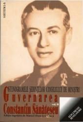 Guvernarea Constantin Sanatescu vol.2 - Marcel Dumitru Ciuca