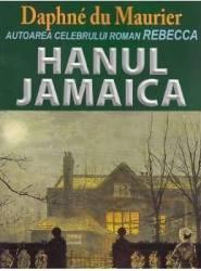 Hanul Jamaica - Daphne Du Maurier Carti