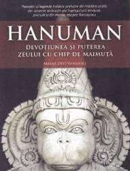 Hanuman devotiunea si puterea zeului cu chip de maimuta - Mataji Devi Vanamali