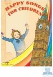 Happy songs for children + CD - Alice Loretta Mastacan