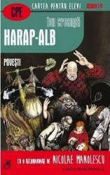 Harap-Alb. Povesti - Ion Creanga
