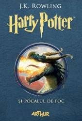 Harry Potter si Pocalul de Foc - J.K. Rowling Carti