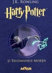 Harry Potter si Talismanele Mortii - J.K. Rowling - PRECOMANDA