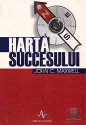 Harta succesului - John C. Maxwell