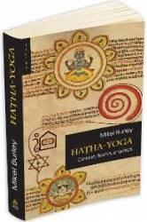 Hatha-Yoga - Mikel Burley Carti