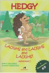 Hedgy Laughs and Laughs and Laughs - Doina Ionescu