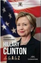 Hillary Clinton de la A la Z - Francois Clemenceau title=Hillary Clinton de la A la Z - Francois Clemenceau