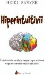 Hiperintuitivii - Heidi Sawyer Carti