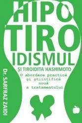 Hipotiroidismul si tiroidita Hashimoto - Sarfraz Zaidi Carti