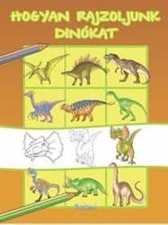 Hogyan Rajzoljunk Dinokat cum Desenam Dinozauri