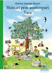 Hoinari prin anotimpuri Vara - Rotraut Susanne Berner Carti