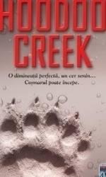 Hoodoo Creek - Eugen Ovidiu Chirovici Carti