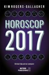 Horoscop 2017 - Kim Rogers-Gallagher Carti