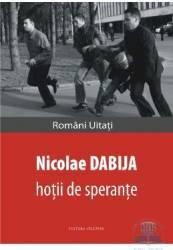 Hotii de sperante - Nicolae Dabija