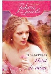 Hotul de inimi - Teresa Medeiros