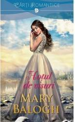 Hotul de visuri - Mary Balogh Carti