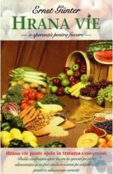 Hrana vie o speranta pentru fiecare - Ernst Gunter