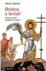 Hristos a inviat - Olivier Clement