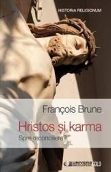 Hristos si karma - Francois Brune title=Hristos si karma - Francois Brune