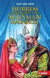 Hurrem marea iubire a lui Suleyman Magnificul - Erdem Sabih Anilan