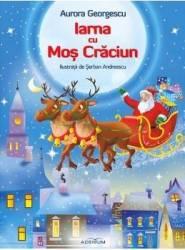 Iarna cu Mos Craciun - Aurora Georgescu