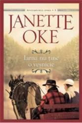 Iarna nu tine o vesnicie - Janette Oke