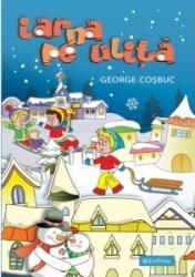 Iarna Pe Ulita George Cosbuc