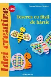 Idei Creative 106 - Teserea Cu Fasii De Gartie - Andrea KussneR-Neubert