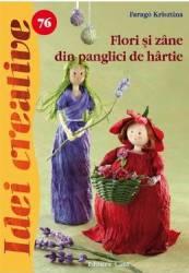 Idei creative 76 - Flori si zane din panglici de hartie - Farago Krisztina