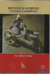 Identitate si alteritate culturala europeana. Studii de folclor comparat - Anca Elena Cpstaru