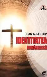 Identitatea romaneasca - Ioan-Aurel Pop Carti