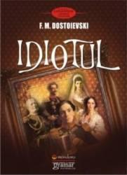 pret preturi Idiotul - F.m. Dostoievski