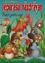 Iepurasul nazdravan poezii pentru copii - Coca Popescu Carti