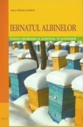 Iernatul albinelor - Marc-Wilhelm Kohfink Carti